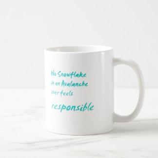 Ningún copo de nieve en una avalancha… taza de café