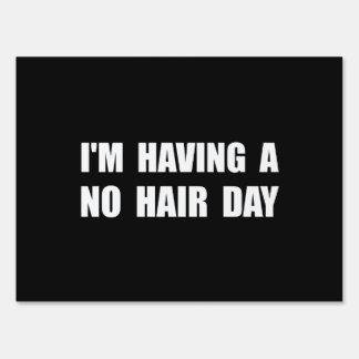 Ningún día del pelo carteles