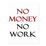 Ningún dinero ningún trabajo tarjetas postales