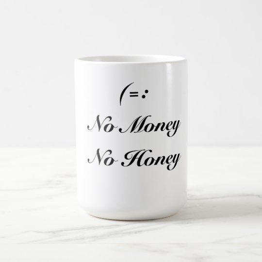 Ningún dinero taza de café