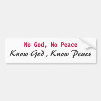 Ningún dios ninguna paz conoce a dios sabe paz etiqueta de parachoque