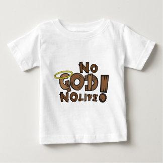 ¡Ningún dios, ninguna vida! Tee Shirt