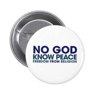 Ningún dios sabe paz pin redondo de 2 pulgadas