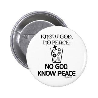 Ningún dios, sabe paz pin redondo de 2 pulgadas