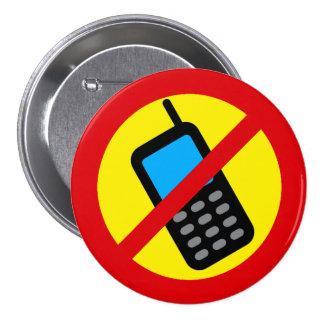 Ningún diseño del uso del teléfono celular pin redondo de 3 pulgadas