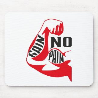 Ningún dolor ningún aumento alfombrillas de ratón