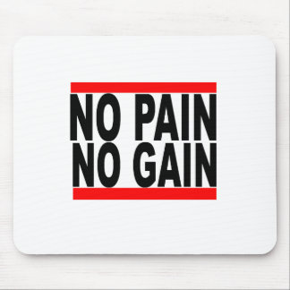ningún dolor ningún aumento tshirt.png mousepad