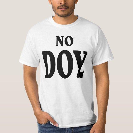 Ningún DOY. Playera