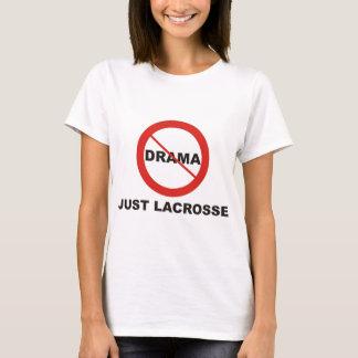Ningún drama apenas LaCrosse Playera