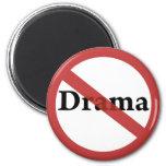 ¡Ningún drama permitido! Imán De Nevera