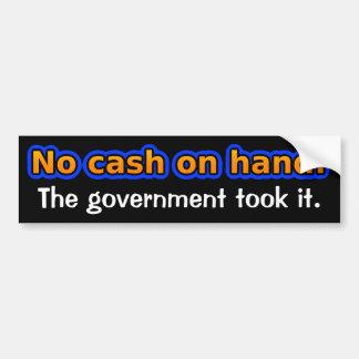 Ningún efectivo en la mano. El gobierno lo tomó Pegatina Para Auto