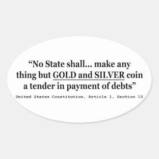 Ningún estado hará cualquier cosa pero el oro y la pegatina ovalada
