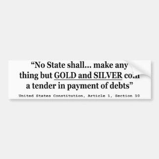 Ningún estado hará cualquier cosa pero el oro y la pegatina para auto