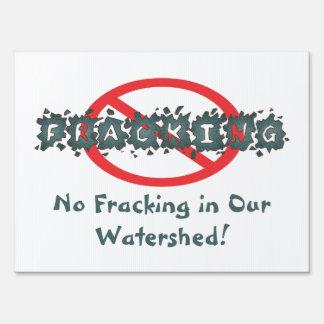 Ningún Fracking en nuestra línea divisoria de las Letrero