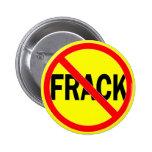 Ningún Fracking Pin