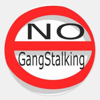 Ningún Gangstalking Pegatina Redonda