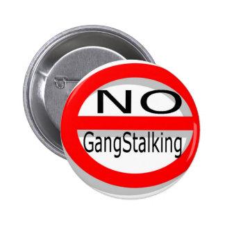 Ningún Gangstalking Pin Redondo 5 Cm