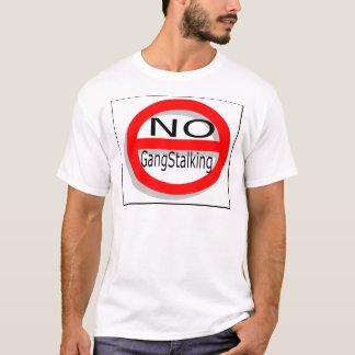 Ningún Gangstalking Playera