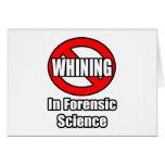 Ningún gimoteo en ciencia forense felicitación