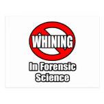 Ningún gimoteo en ciencia forense postal