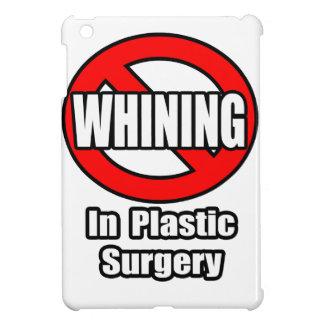 Ningún gimoteo en cirugía plástica iPad mini coberturas