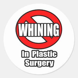 Ningún gimoteo en cirugía plástica etiqueta redonda