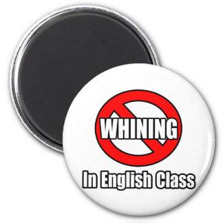 Ningún gimoteo en clase de inglés imán redondo 5 cm