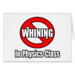 Ningún gimoteo en clase de la física felicitación