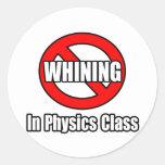 Ningún gimoteo en clase de la física pegatina