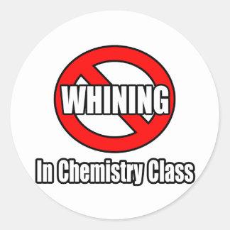 Ningún gimoteo en clase de química pegatina redonda