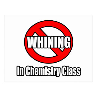 Ningún gimoteo en clase de química tarjeta postal