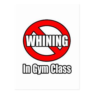 Ningún gimoteo en clase del gimnasio tarjetas postales