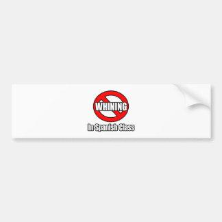 Ningún gimoteo en clase española etiqueta de parachoque