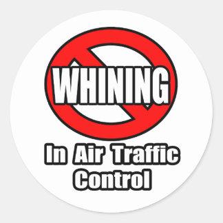 Ningún gimoteo en controlador aéreo pegatina redonda