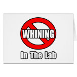 Ningún gimoteo en el laboratorio tarjetas