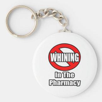 Ningún gimoteo en la farmacia llavero personalizado