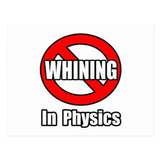 Ningún gimoteo en la física postales