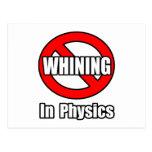 Ningún gimoteo en la física tarjeta postal