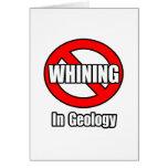 Ningún gimoteo en la geología felicitación
