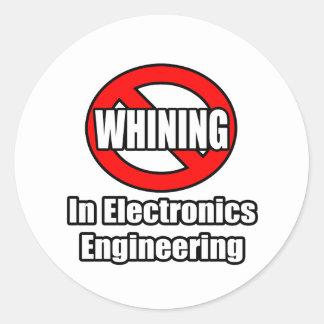Ningún gimoteo en la ingeniería de la electrónica etiquetas redondas