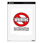 Ningún gimoteo en meteorología iPad 3 skins
