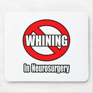 Ningún gimoteo en neurocirugía alfombrillas de ratones