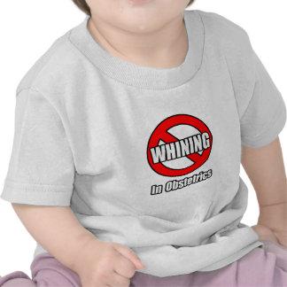 Ningún gimoteo en obstetricia camiseta