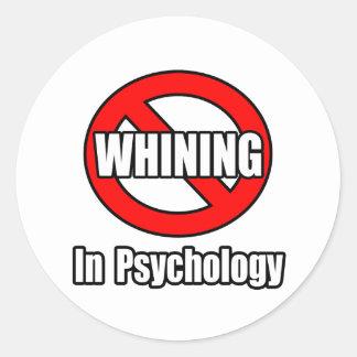 Ningún gimoteo en psicología etiqueta redonda