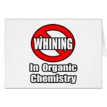 Ningún gimoteo en química orgánica felicitación