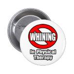 Ningún gimoteo en terapia física pins