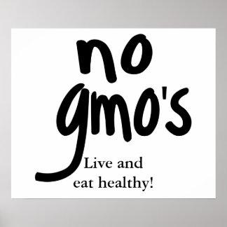 Ningún GMO vivo y come blanco sano Póster