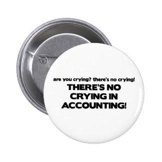 Ningún griterío en la contabilidad pin redondo de 2 pulgadas