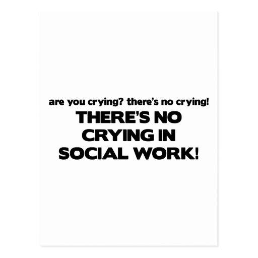 Ningún griterío en trabajo social postal