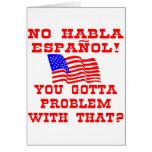¿Ningún Habla Espanol que usted consiguió al probl Felicitacion